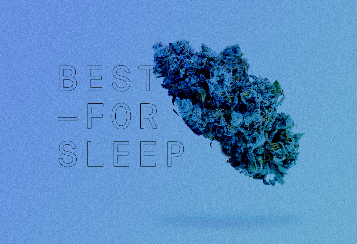 Best Indica strains of all time FOR SLEEP